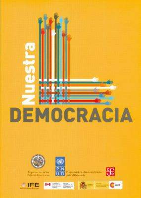 Nuestra Democracia = Our Democracy 9786071604484