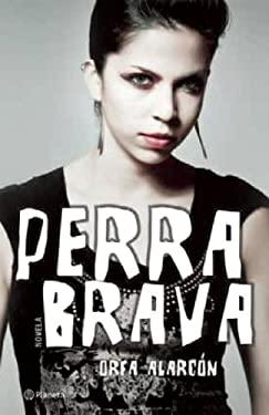 Perra Brava 9786070703409