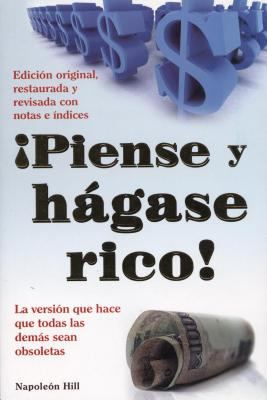 Piense y Hagase Rico! = Think and Grow Rich 9786074150964