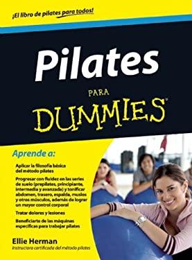 Pilates Para Dummies 9786070707490