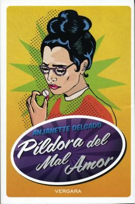 Pildora del Mal Amor 9786074803020