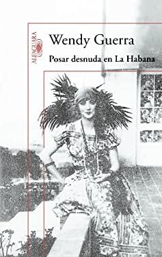 Posar Desnuda en la Habana = Posing Nude in Havana 9786071113085