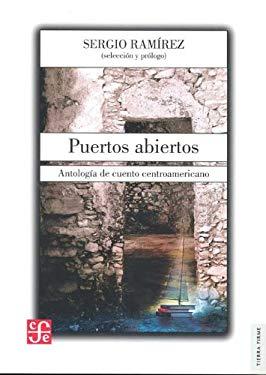 Puertos Abiertos. Antologia de Cuento Centroamericano 9786071608079