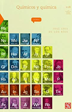 Quimicos y Quimica = Chemicals and Chemical 9786071605764