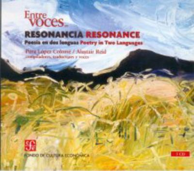 Resonancia/Resonance: Poesia En DOS Lenguas/Poetry in Two Languages 9786071605917