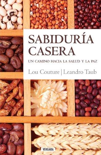 Sabiduria Casera: Un Camino Hacia la Salud y la Paz 9786074801316
