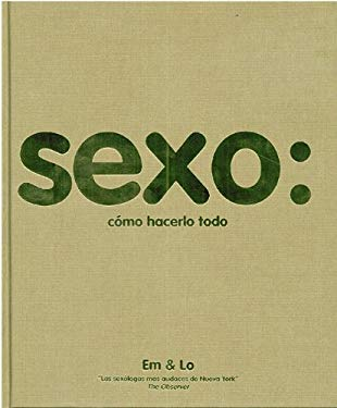 Sexo: Como Hacerlo Todo = Sex 9786071100726