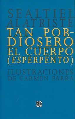 Tan Pordiosero El Cuerpo:: Esperpento 9786071603975