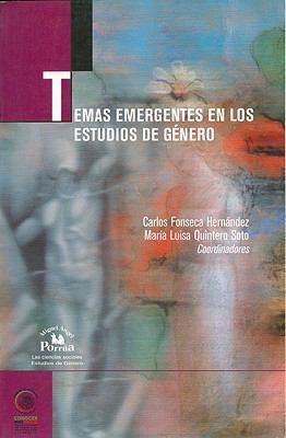 Temas Emergentes en los Estudios de Genero 9786074010626