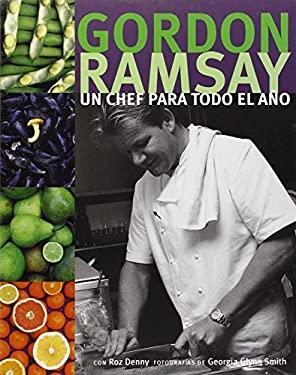 Un Chef Para Todo el Ano = A Chef for All Seasons 9786070702853