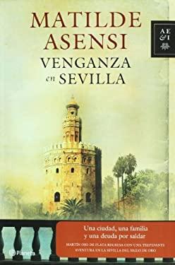 Venganza en Sevilla 9786070703645
