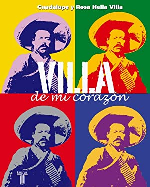 Villa de Mi Corazon = Villa of My Heart 9786071107282