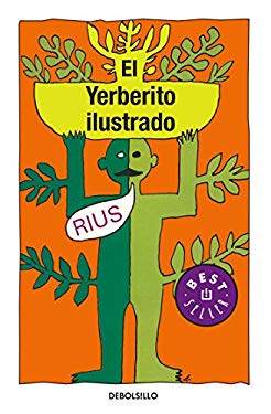 El Yerberito Ilustrado = The Ilustrated Herbal Medicine 9786074298529