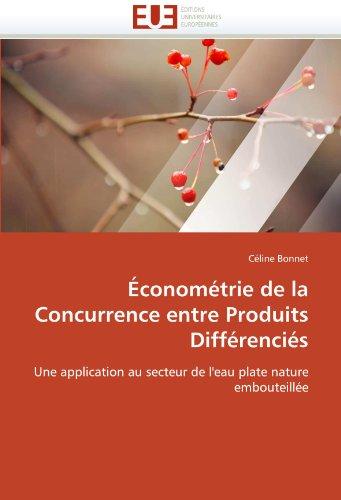 Conom Trie de La Concurrence Entre Produits Diff Renci S 9786131585012