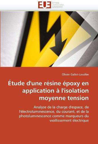 Tude D'Une R Sine Poxy En Application L'Isolation Moyenne Tension 9786131531415