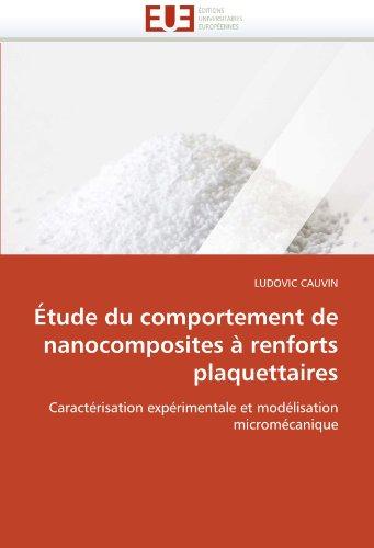 Tude Du Comportement de Nanocomposites Renforts Plaquettaires 9786131565977