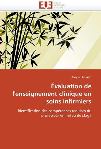 Valuation de L'Enseignement Clinique En Soins Infirmiers 9786131507656