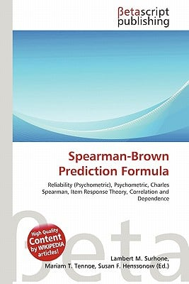 Spearman-Brown Prediction Formula by Lambert M. Surhone, Miriam T ...