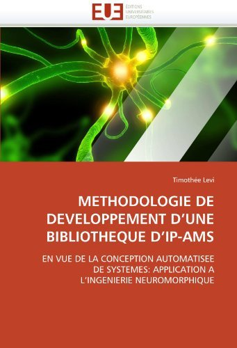 Methodologie de Developpement D'Une Bibliotheque D'Ip-Ams 9786131501630