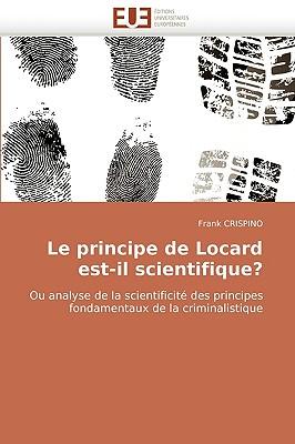Le Principe de Locard Est-Il Scientifique? 9786131504822