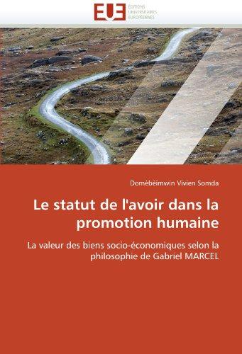 Le Statut de L'Avoir Dans La Promotion Humaine 9786131505911