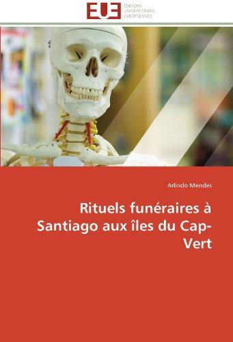 Rituels Fun Raires Santiago Aux Les Du Cap-Vert