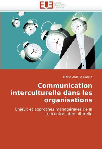 Communication Interculturelle Dans Les Organisations 9786131509391