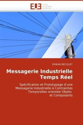 Messagerie Industrielle Temps Rel 9786131511431