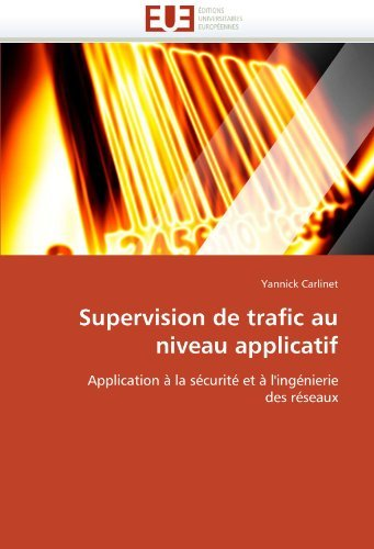 Supervision de Trafic Au Niveau Applicatif 9786131518768