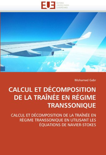 Calcul Et D Composition de La Tra N E En R Gime Transsonique 9786131528248
