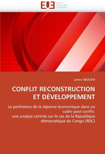 Conflit Reconstruction Et Developpement 9786131531149