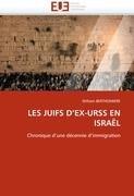 Les Juifs D'Ex-Urss En Israel 9786131533235