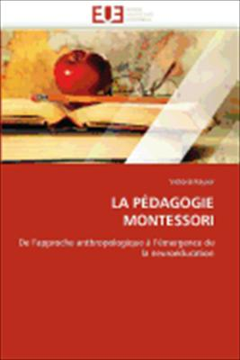 La P Dagogie Montessori 9786131537905