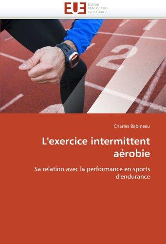 L'Exercice Intermittent Aerobie 9786131538438