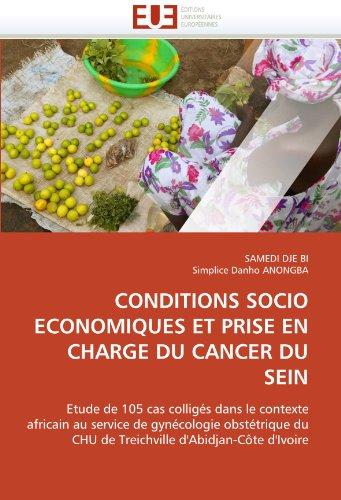 Conditions Socio Economiques Et Prise En Charge Du Cancer Du Sein 9786131539572