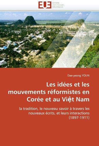 Les Idees Et Les Mouvements Reformistes En Coree Et Au VI T Nam 9786131540974