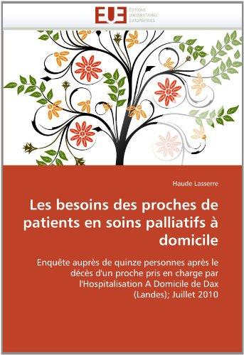 Les Besoins Des Proches de Patients En Soins Palliatifs a Domicile 9786131544361