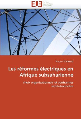 Les Reformes Electriques En Afrique Subsaharienne 9786131546044