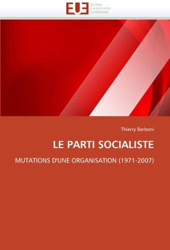 Le Parti Socialiste 9786131546495