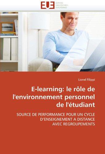 E-Learning: Le Role de L'Environnement Personnel de L'Etudiant 9786131546563