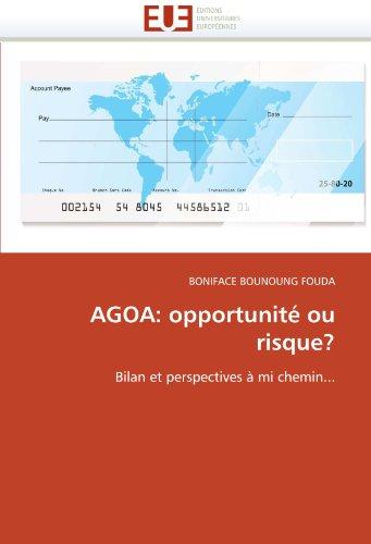 Agoa: Opportunite Ou Risque? 9786131546631
