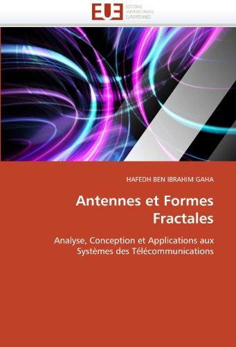 Antennes Et Formes Fractales 9786131546884