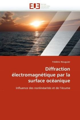 Diffraction Electromagnetique Par La Surface Oceanique 9786131547805