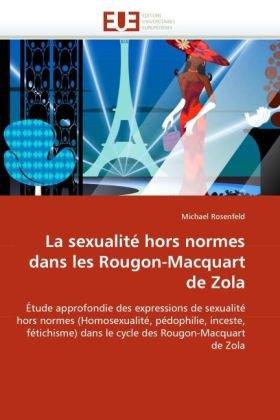 La Sexualite Hors Normes Dans Les Rougon-Macquart de Zola 9786131548833