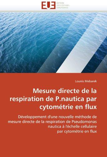 Mesure Directe de La Respiration de P.Nautica Par Cytometrie En Flux 9786131548871