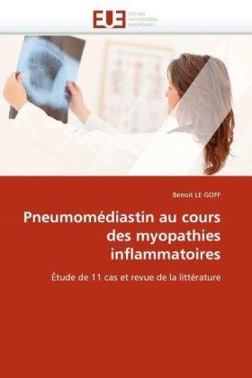 Pneumomediastin Au Cours Des Myopathies Inflammatoires 9786131548901