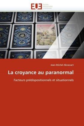 La Croyance Au Paranormal 9786131549014
