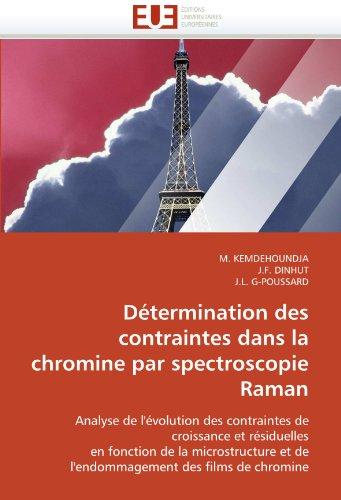 D Termination Des Contraintes Dans La Chromine Par Spectroscopie Raman 9786131550270