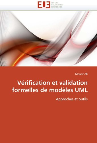 Verification Et Validation Formelles de Modeles UML 9786131551352