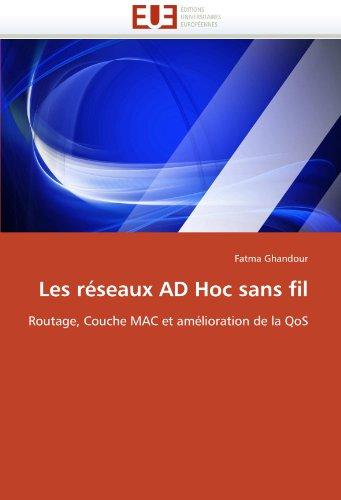 Les Reseaux Ad Hoc Sans Fil 9786131551574